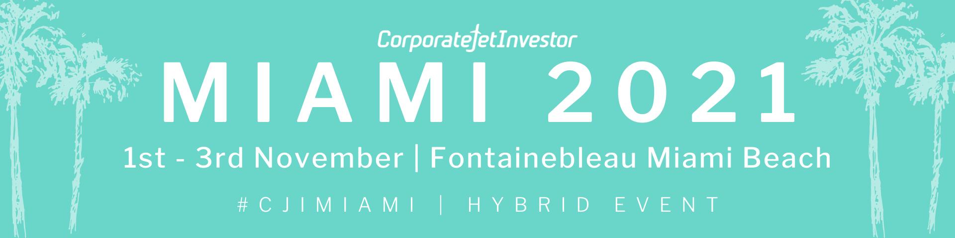 Corporate Jet Investor Miami 2021